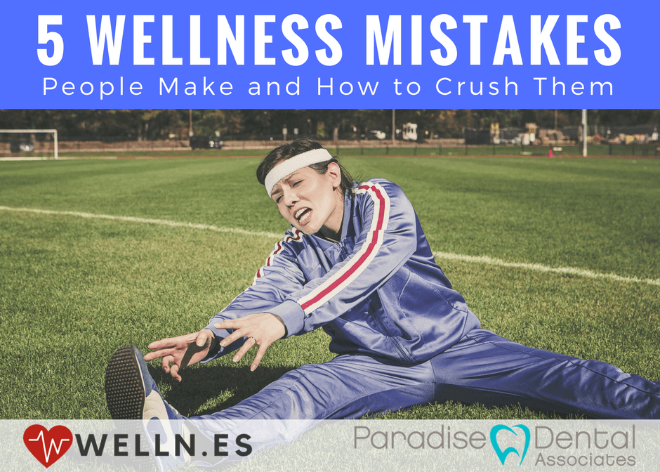 Wellness Mistakes